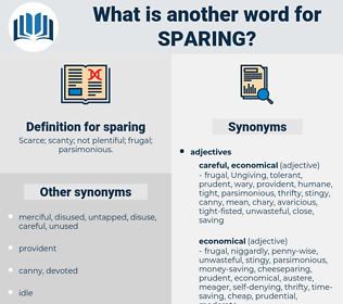 sparing, synonym sparing, another word for sparing, words like sparing, thesaurus sparing