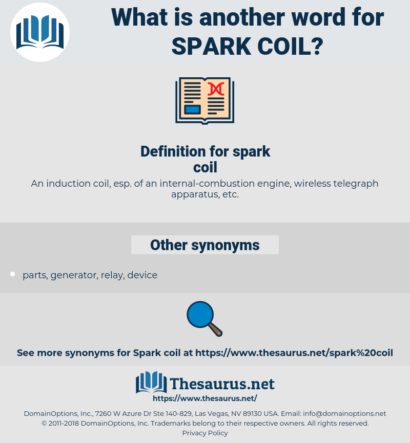 spark coil, synonym spark coil, another word for spark coil, words like spark coil, thesaurus spark coil