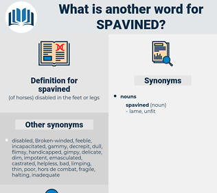 spavined, synonym spavined, another word for spavined, words like spavined, thesaurus spavined