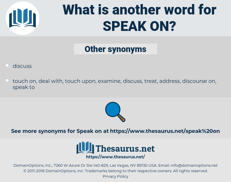 speak on, synonym speak on, another word for speak on, words like speak on, thesaurus speak on