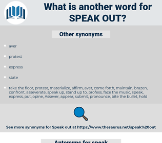 speak out, synonym speak out, another word for speak out, words like speak out, thesaurus speak out