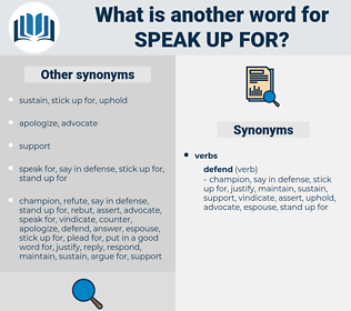 speak up for, synonym speak up for, another word for speak up for, words like speak up for, thesaurus speak up for