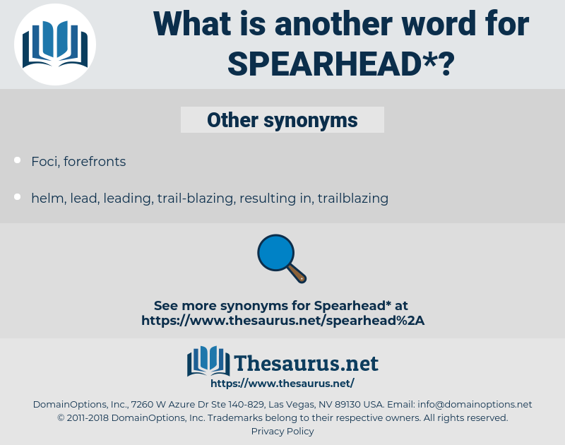 spearhead, synonym spearhead, another word for spearhead, words like spearhead, thesaurus spearhead