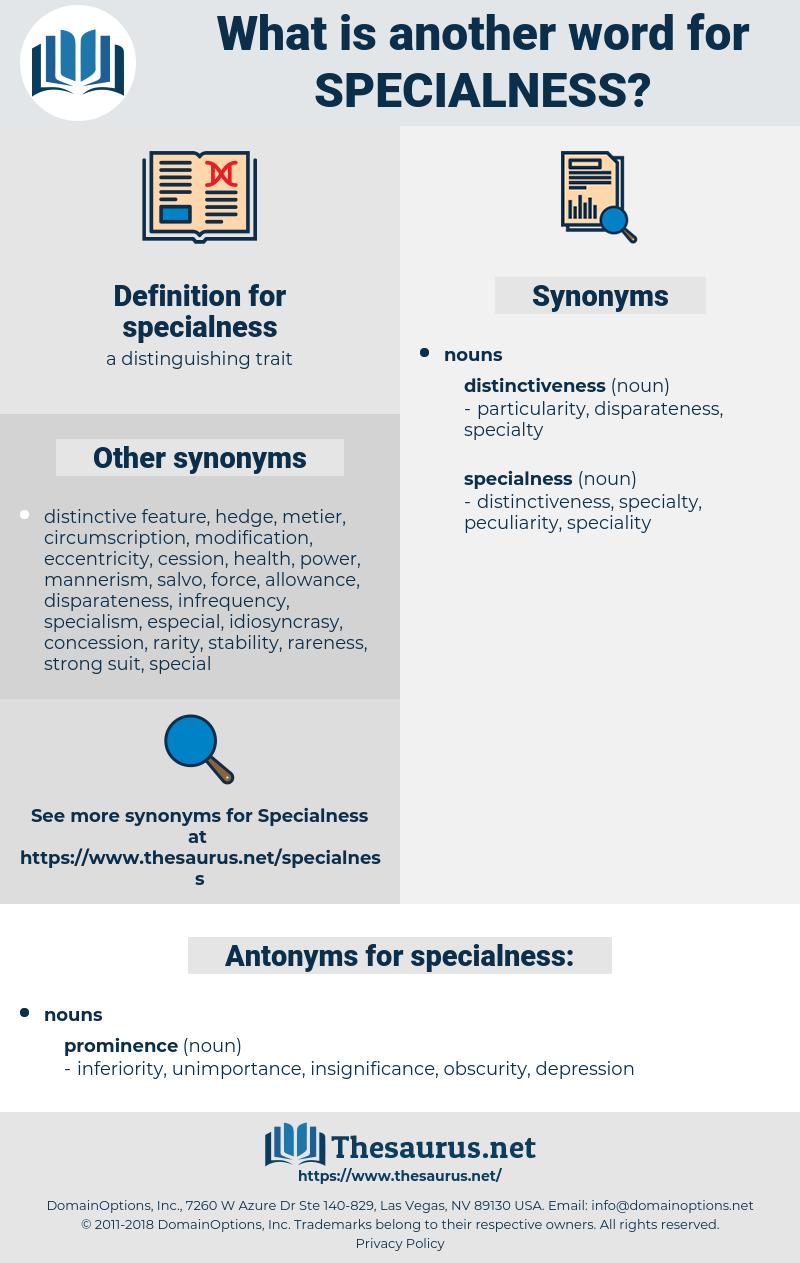specialness, synonym specialness, another word for specialness, words like specialness, thesaurus specialness