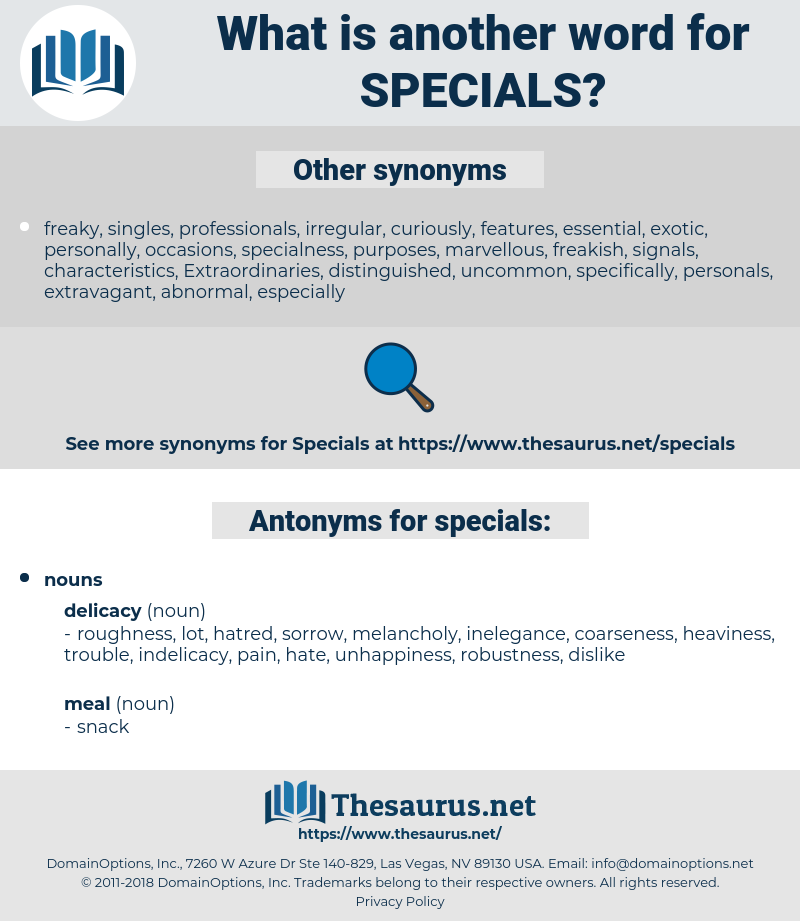 specials, synonym specials, another word for specials, words like specials, thesaurus specials