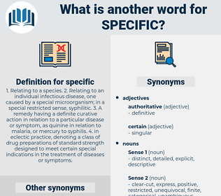 specific, synonym specific, another word for specific, words like specific, thesaurus specific