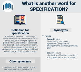 specification, synonym specification, another word for specification, words like specification, thesaurus specification