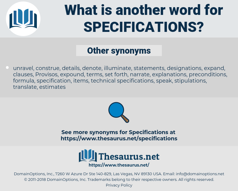 specifications, synonym specifications, another word for specifications, words like specifications, thesaurus specifications