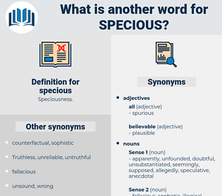 specious, synonym specious, another word for specious, words like specious, thesaurus specious