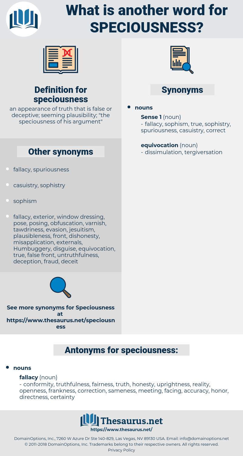 speciousness, synonym speciousness, another word for speciousness, words like speciousness, thesaurus speciousness