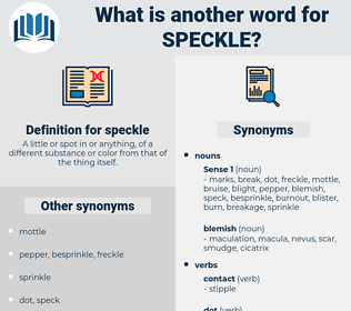 speckle, synonym speckle, another word for speckle, words like speckle, thesaurus speckle