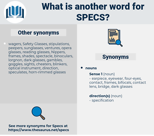 specs, synonym specs, another word for specs, words like specs, thesaurus specs