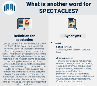 spectacles, synonym spectacles, another word for spectacles, words like spectacles, thesaurus spectacles