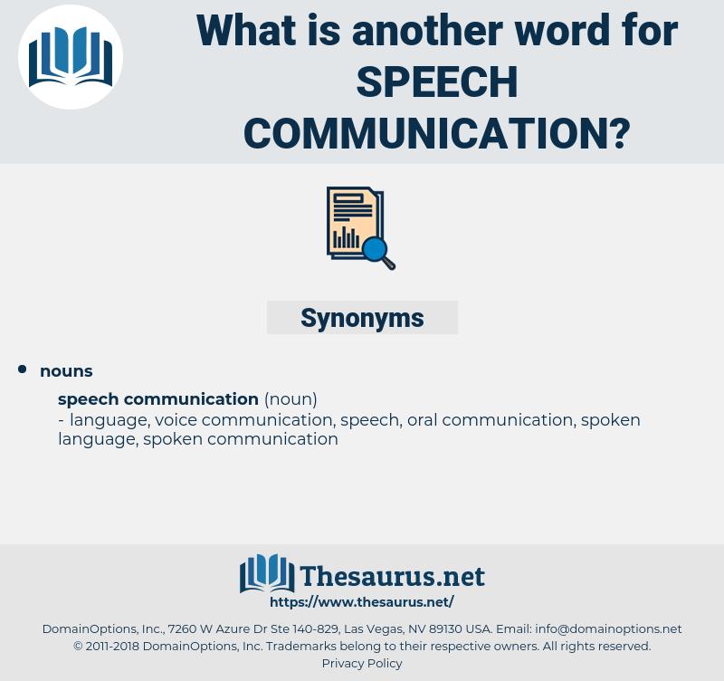 speech communication, synonym speech communication, another word for speech communication, words like speech communication, thesaurus speech communication