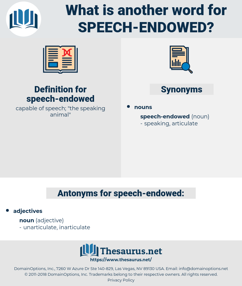 speech-endowed, synonym speech-endowed, another word for speech-endowed, words like speech-endowed, thesaurus speech-endowed