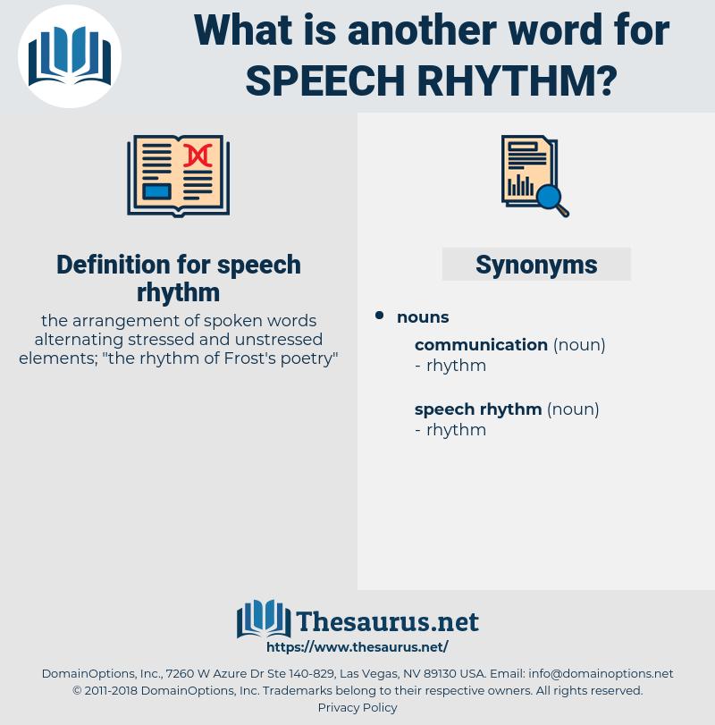 speech rhythm, synonym speech rhythm, another word for speech rhythm, words like speech rhythm, thesaurus speech rhythm