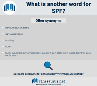 SPF, synonym SPF, another word for SPF, words like SPF, thesaurus SPF