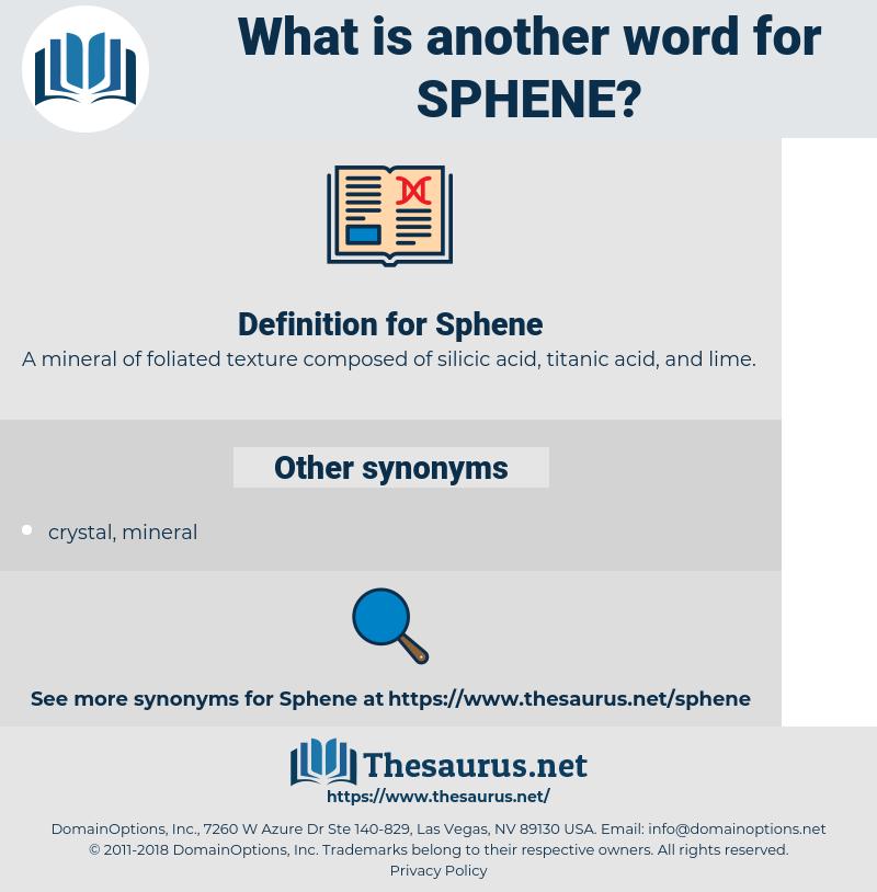 Sphene, synonym Sphene, another word for Sphene, words like Sphene, thesaurus Sphene