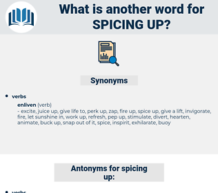 spicing up, synonym spicing up, another word for spicing up, words like spicing up, thesaurus spicing up