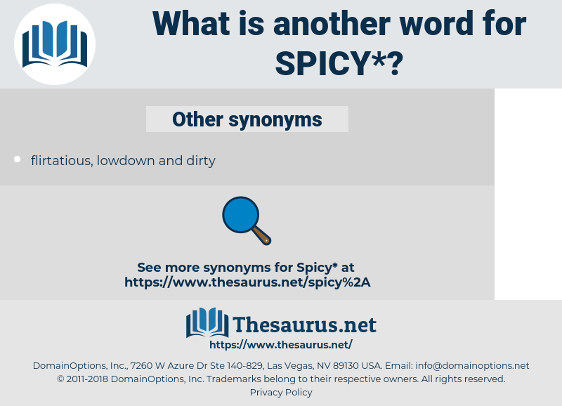 spicy, synonym spicy, another word for spicy, words like spicy, thesaurus spicy