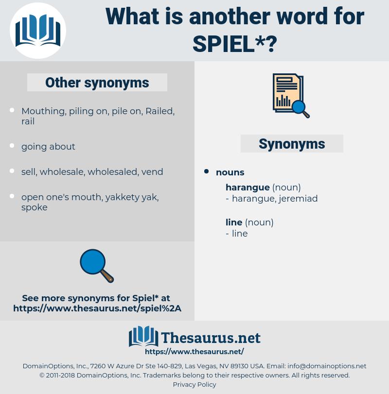 spiel, synonym spiel, another word for spiel, words like spiel, thesaurus spiel