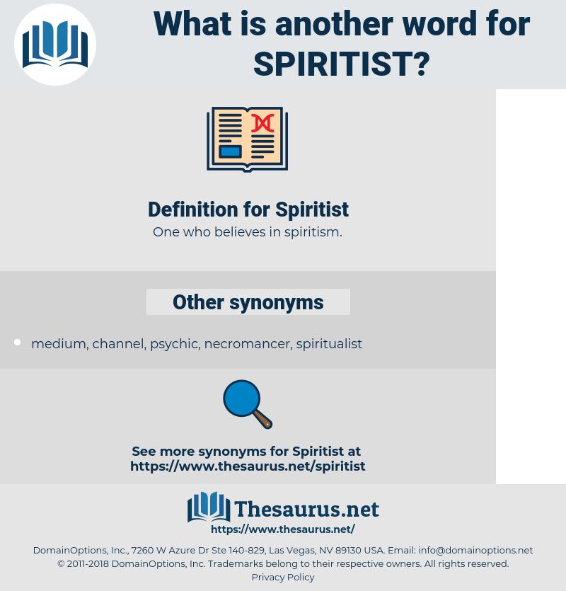Spiritist, synonym Spiritist, another word for Spiritist, words like Spiritist, thesaurus Spiritist