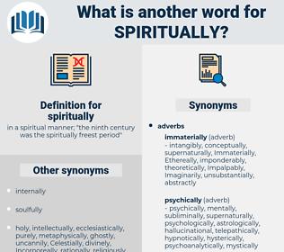 spiritually, synonym spiritually, another word for spiritually, words like spiritually, thesaurus spiritually
