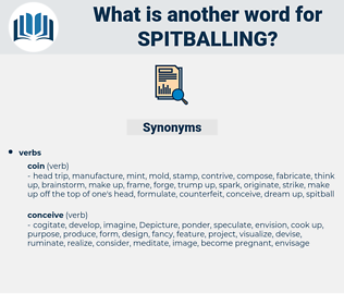 spitballing, synonym spitballing, another word for spitballing, words like spitballing, thesaurus spitballing