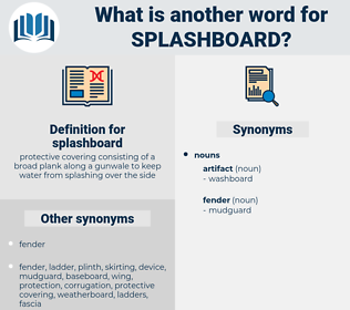 splashboard, synonym splashboard, another word for splashboard, words like splashboard, thesaurus splashboard