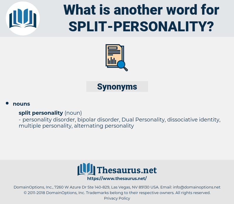split personality, synonym split personality, another word for split personality, words like split personality, thesaurus split personality