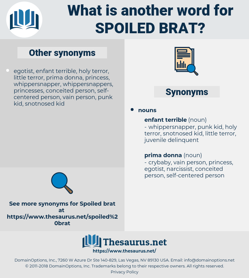 spoiled brat, synonym spoiled brat, another word for spoiled brat, words like spoiled brat, thesaurus spoiled brat