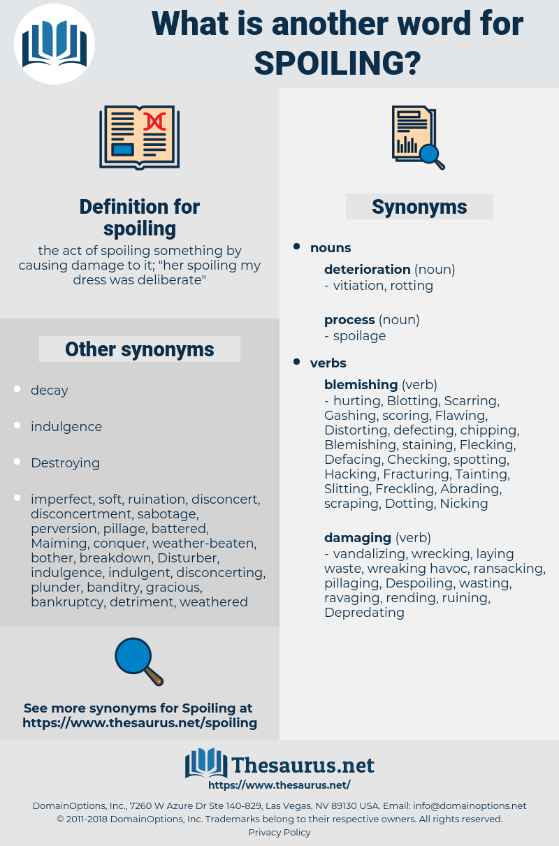spoiling, synonym spoiling, another word for spoiling, words like spoiling, thesaurus spoiling