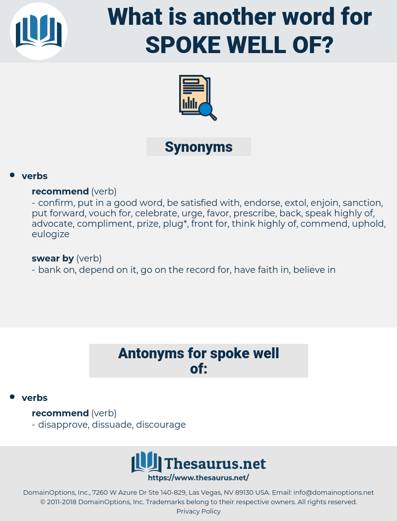 spoke well of, synonym spoke well of, another word for spoke well of, words like spoke well of, thesaurus spoke well of