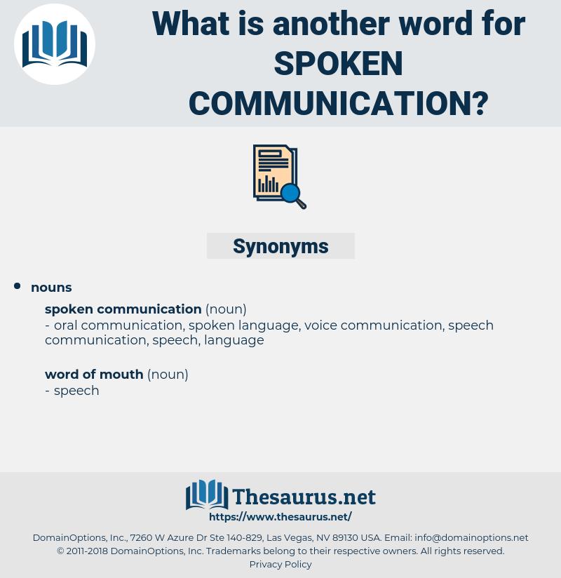 spoken communication, synonym spoken communication, another word for spoken communication, words like spoken communication, thesaurus spoken communication