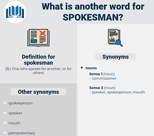 spokesman, synonym spokesman, another word for spokesman, words like spokesman, thesaurus spokesman