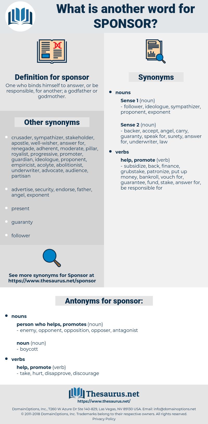 sponsor, synonym sponsor, another word for sponsor, words like sponsor, thesaurus sponsor
