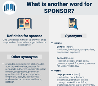 sponsor, synonym sponsor, another word for sponsor, words like sponsor, thesaurus sponsor