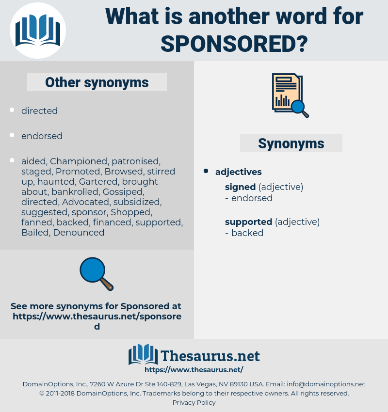 sponsored, synonym sponsored, another word for sponsored, words like sponsored, thesaurus sponsored