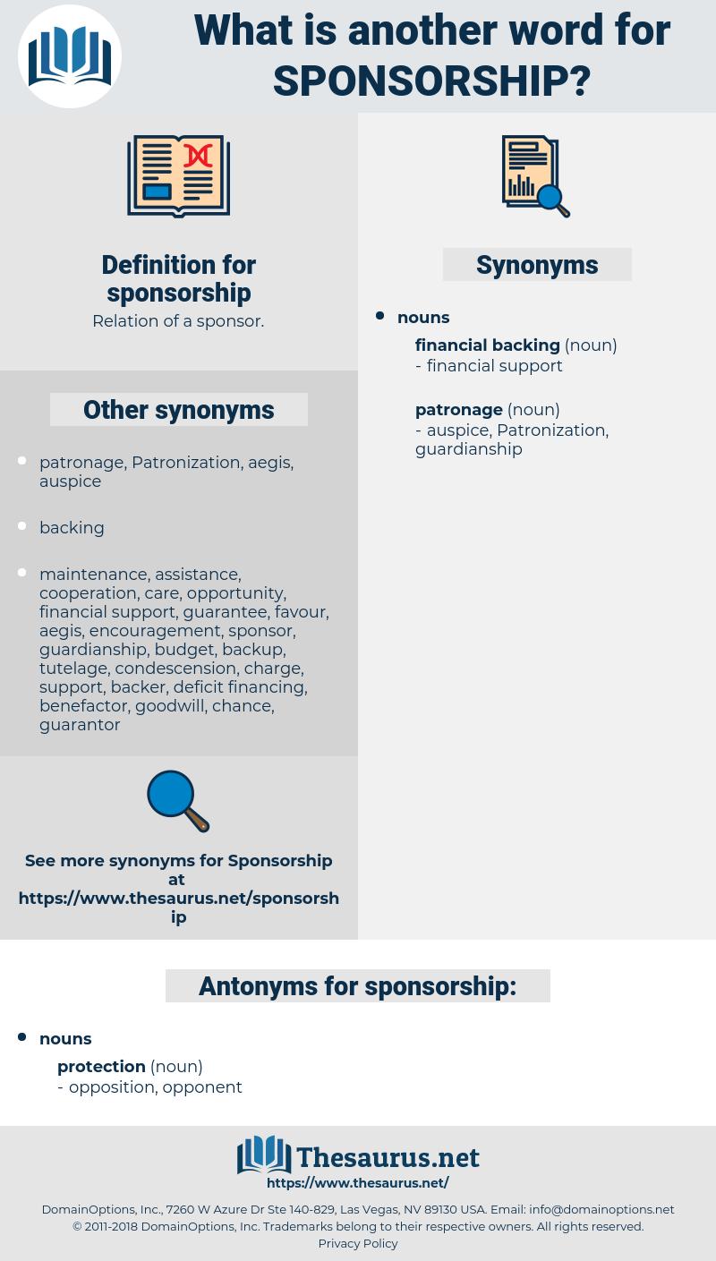 sponsorship, synonym sponsorship, another word for sponsorship, words like sponsorship, thesaurus sponsorship