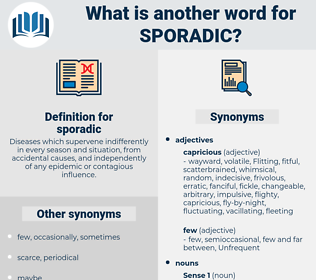 sporadic, synonym sporadic, another word for sporadic, words like sporadic, thesaurus sporadic