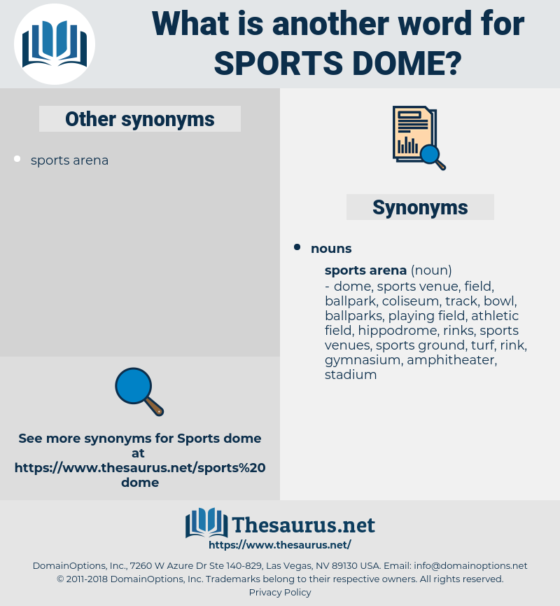 sports dome, synonym sports dome, another word for sports dome, words like sports dome, thesaurus sports dome