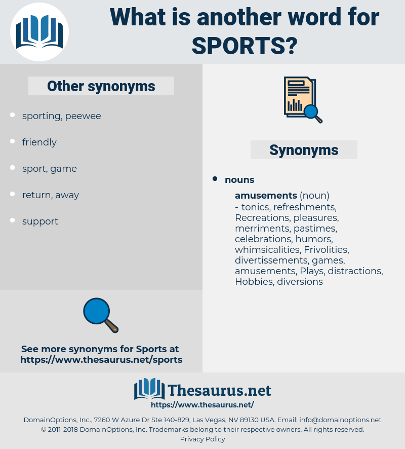 Sports, synonym Sports, another word for Sports, words like Sports, thesaurus Sports
