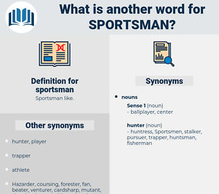 sportsman, synonym sportsman, another word for sportsman, words like sportsman, thesaurus sportsman