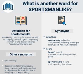 sportsmanlike, synonym sportsmanlike, another word for sportsmanlike, words like sportsmanlike, thesaurus sportsmanlike