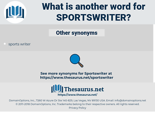 sportswriter, synonym sportswriter, another word for sportswriter, words like sportswriter, thesaurus sportswriter