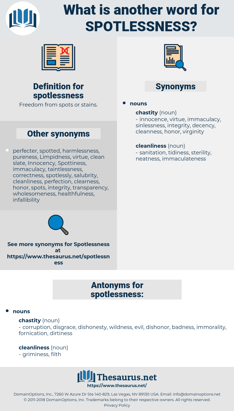 spotlessness, synonym spotlessness, another word for spotlessness, words like spotlessness, thesaurus spotlessness
