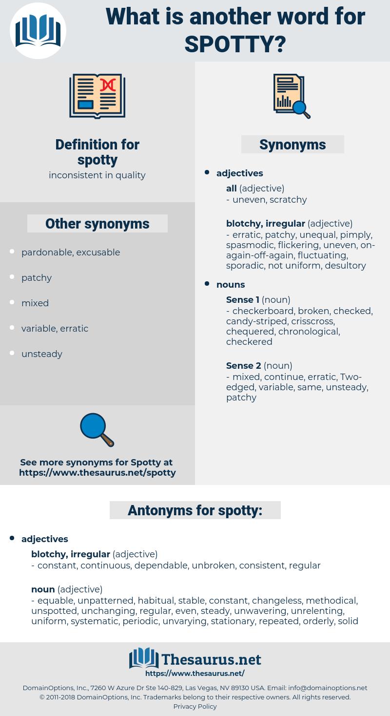 spotty, synonym spotty, another word for spotty, words like spotty, thesaurus spotty