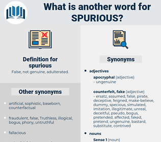 spurious, synonym spurious, another word for spurious, words like spurious, thesaurus spurious