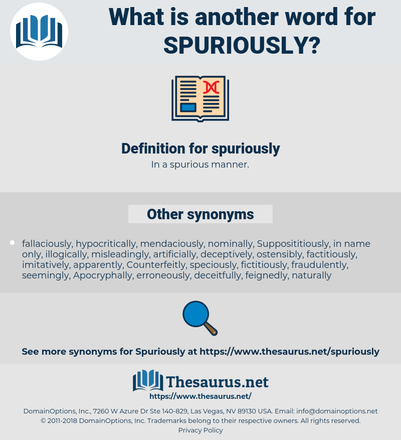 spuriously, synonym spuriously, another word for spuriously, words like spuriously, thesaurus spuriously