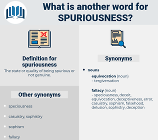 spuriousness, synonym spuriousness, another word for spuriousness, words like spuriousness, thesaurus spuriousness